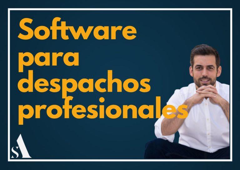 Software Despachos Profesionales