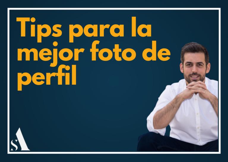 Tips para una buena foto de perfil